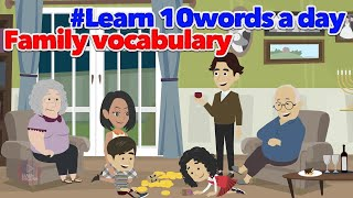 Learn 10 English words a day - Learn basic english vocabulary family