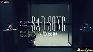 Alesso   Sad Song (feat. TINI) (Vídeo Letra Inglés) (Subtitulado Español)