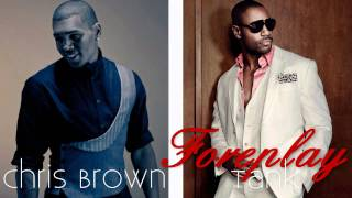Tank feat. Chris Brown - Foreplay