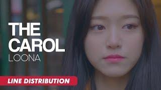 LOONA - The Carol (Line Distribution)