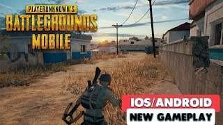 PUBG MOBILE OFFICIAL - GAMEPLAY ( iOS / ANDROID )