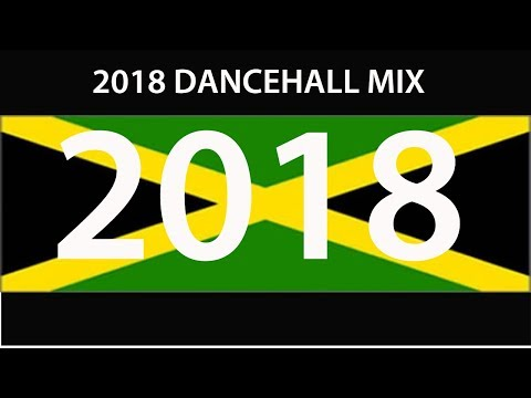 2018 DANCEHALL MIX (Vybz Alkaline Popcaan Mavado Tommy Lee Konshens Busy Shenseea)