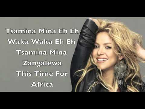 Shakira-Waka Waka (This time for Africa) Lyrics