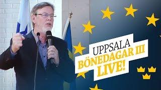 LIVE! UPPSALA BÖNEDAGAR III - Del 2 25/5 14:00