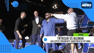 Trybson vs Najman, najlepsze fragmenty 1. konferencji FFF MMA