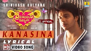 Srinivasa Kalyana | Kanasina HD Lyrical Video Song | MG Srinivas, Nikhila Rao | Jayant Kaikini