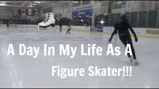 A DAY IN MY LIFE AS A FIGURE SKATER!!!