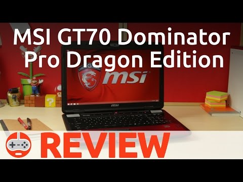 Review: MSI GT70 2PE Dominator Pro Dragon Edition (2014) - Gaming Till Disconnected