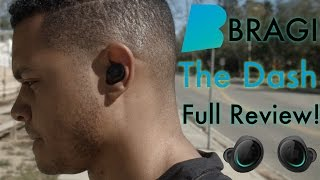 Bragi Dash Full Review! (Are They Good?)