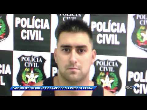 Bandido procurado no Rio Grande do Sul é preso em Florianópolis
