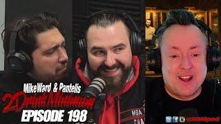 2 Drink Minimum - Episode 198