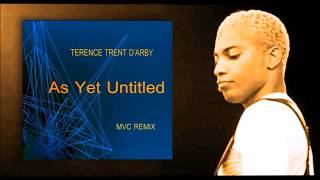 TERENCE TRENT D'ARBY - As Yet Untitled - MVC Remix