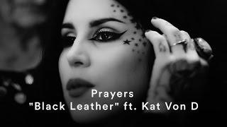 Prayers Black Leather (ft. Kat Von D) (Official Music Video)