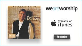 Don Moen - You Are Eternal