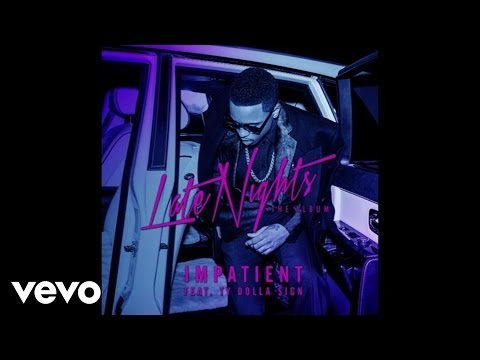 Jeremih - Impatient ft. Ty Dolla $ign (Official Audio)