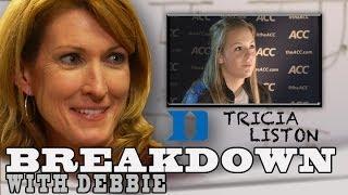 Breakdown with Debbie | Tricia Liston | Duke