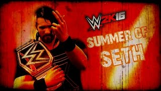 "WWE 2K16 ""Summer of Seth"" Promo"