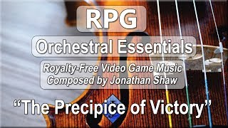 """Free Video Game Music - """"The Precipice of Victory"""" (RPG Orchestral Essentials)"""