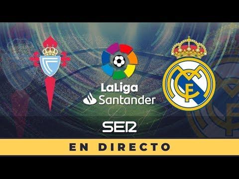 CELTA - REAL MADRID  | LALIGA EN VIVO
