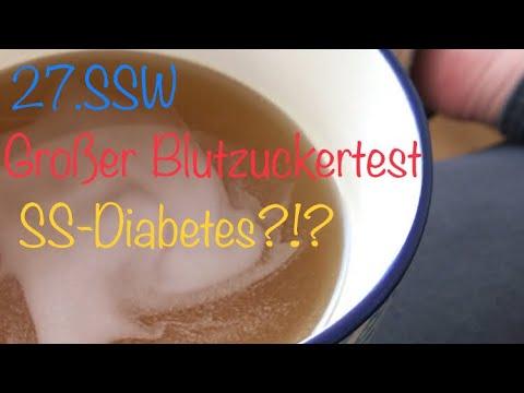 27.SSW/Großer Blutzuckertest/SS-Diabetes?!?
