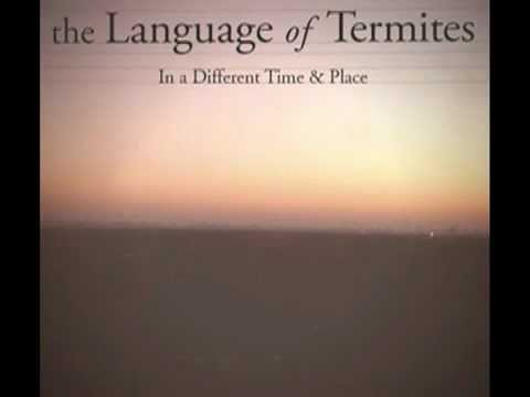 The Language of Termites - Chateau Marmont