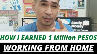 Earn 1Million Pesos working from home this 2021 | How I earned $20,000 working from home via Paypal