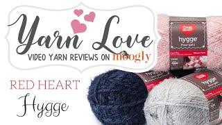 Yarn Love: Red Heart Hygge