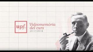 Videomemòria del curs 2017-2018 de la UPF