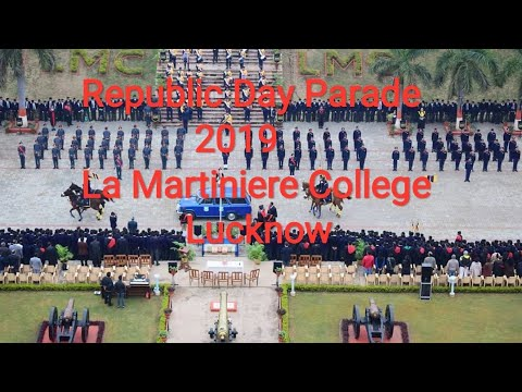 Republic Day Parade 2019 || La Martiniere College Lucknow