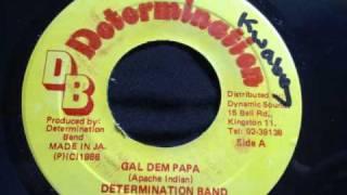 Apache Indian- Gal dem Papa (huge one)