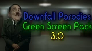 Downfall Parodies Green Screen Pack 3.0