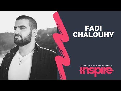 Fadi Chalouhy - My Story