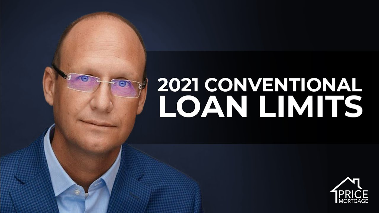 2021 Conventional Loan Limits