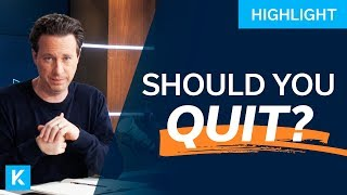 Should You Quit Your Job?! (TAKE THIS QUIZ)