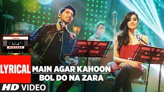 Main Agar Kahoon/Bol Do Na Zara (Lyrical Video   - YouTube
