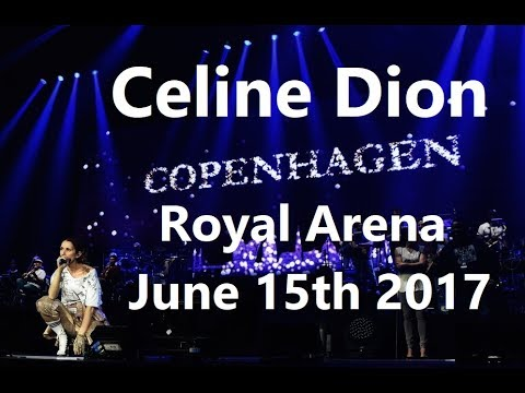 Céline Dion - FAN DVD - Live At Royal Arena, Copenhagen (June 15th 2017) Mp3