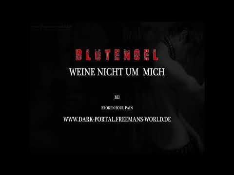 BlutEngel - Weine Nicht Um Mich ( by Dark Portal )