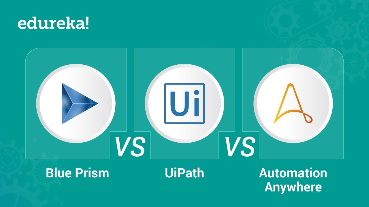 Blue Prism vs UiPath vs Automation Anywhere | RPA Tools Comparison |  Edureka – Watch Video @ Dev Tube