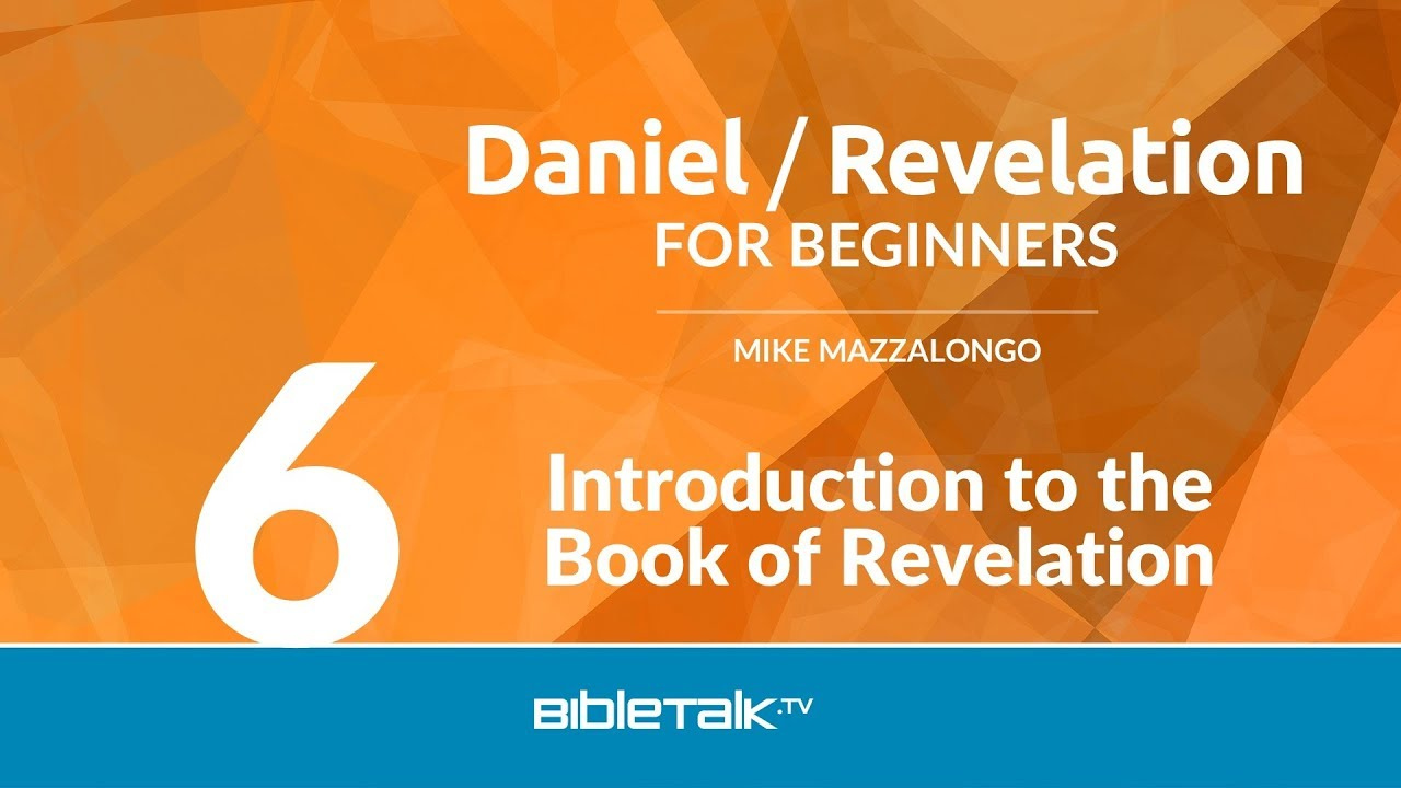 6. Introduction to the Book of Revelation