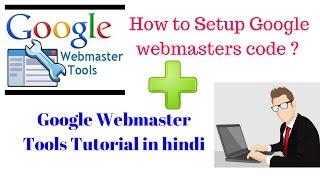 Google Webmaster Tools Tutorial in Hindi- Submit Sitemaps, verify wordpress website
