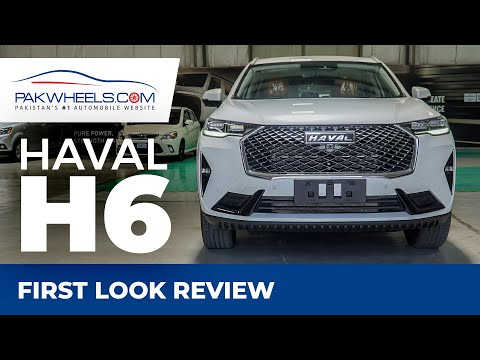 Haval H6 | First Look Review | PakWheels