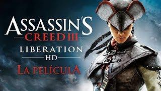 Assassins Creed 3 Liberation HD Película Completa En Español Full Movie