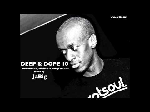 DEEP & DOPE Minimal  Techno and Deep Tech-House Music DJ Mix by JaBig