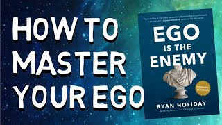 Ego is The Enemy  by Ryan Holiday Full Audiobook