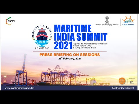 Press Briefing on Sessions of Maritime India Summit- 2021