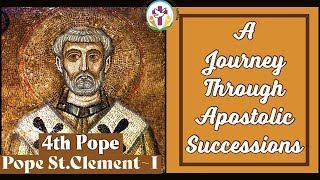 Pope St. Clement I – 4th Pope