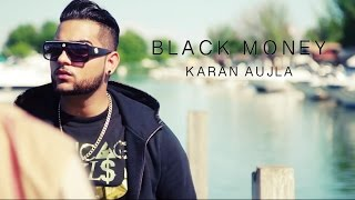 Blackmoney by Karan Aujla Ft Deep Jandu
