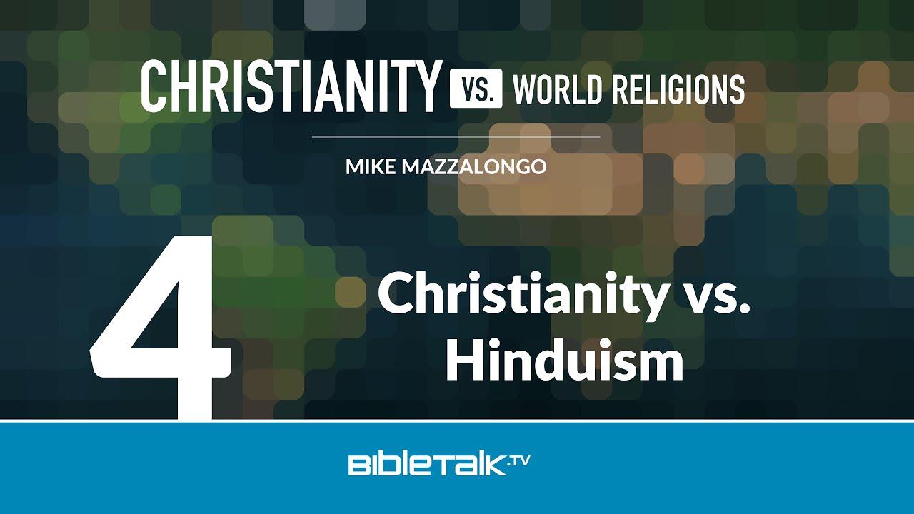4. Christianity vs. Hinduism