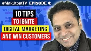 10 tips to ignite digital marketing and win customers