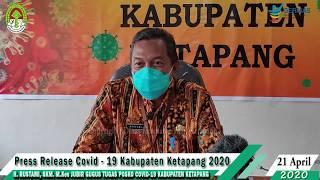 Press Release Covid -19 Kabupaten Ketapang (21 April 2020)